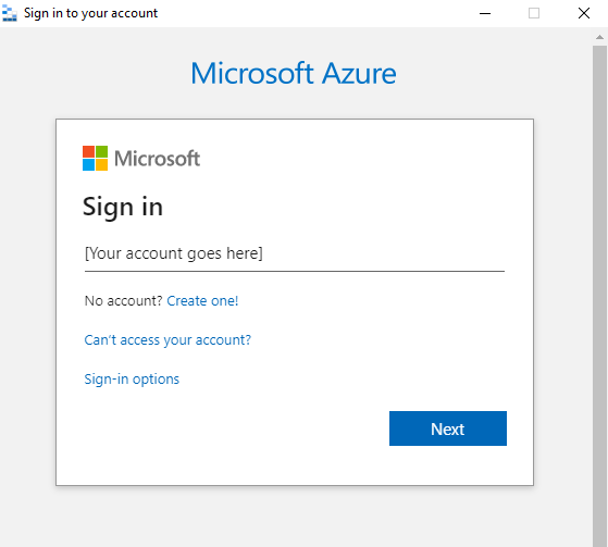 Log in with a Microsoft or Azure AD account that has been granted access to Azure resources.