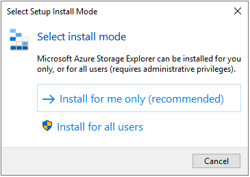 Azure Storage Explorer installation mode when installing on Windows.